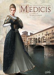 Téléchargez le livre :  Médicis T05