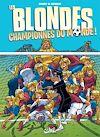 Télécharger le livre :  Les Blondes championnes du monde