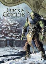 Téléchargez le livre :  Orcs & Gobelins T05