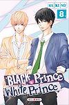 Télécharger le livre :  Black Prince & White Prince T08