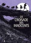 Télécharger le livre :  La Croisade des Innocents