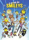 Télécharger le livre :  Le Monde des Smileys T01