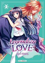 Download this eBook Legendary Love T02
