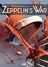 Télécharger le livre :  Wunderwaffen présente Zeppelin's war T03