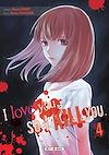 Télécharger le livre :  I love you so I kill you T04