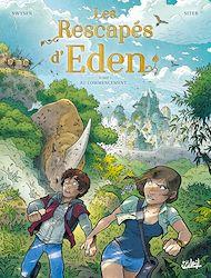 Téléchargez le livre :  Les Rescapés d'Eden T01