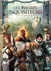 Télécharger le livre :  Les Maîtres inquisiteurs T12