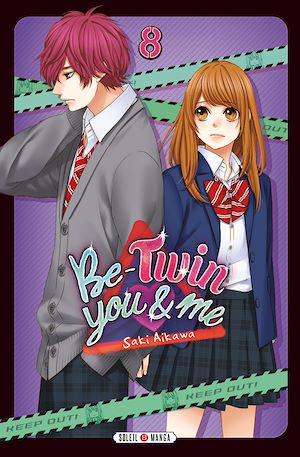 Téléchargez le livre :  Be-Twin you and me T08