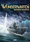 Télécharger le livre :  Wunderwaffen Missions secrètes T01