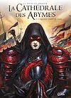 Télécharger le livre :  La Cathédrale des Abymes T03