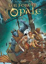 Téléchargez le livre :  Les Forêts d'Opale T11