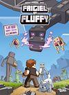 Télécharger le livre :  Frigiel et Fluffy : La BD dont tu es le héros
