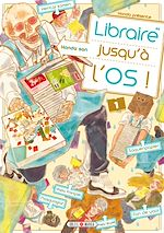 Download this eBook Libraire jusqu'à l'os T01