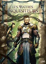 Téléchargez le livre :  Les Maîtres Inquisiteurs T14