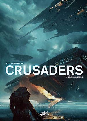 Téléchargez le livre :  Crusaders T02