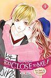 Télécharger le livre :  Too Close to Me ! T09