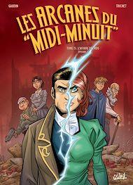 Téléchargez le livre :  Les Arcanes du Midi-Minuit T15