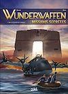 Télécharger le livre :  Wunderwaffen Missions secrètes T02