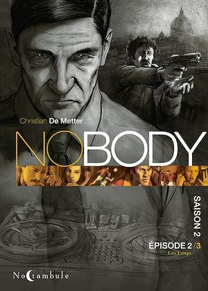 Téléchargez le livre :  NOBODY Saison 2 Episode 2