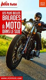 Téléchargez le livre :  MOTO DANS LE SUD 2019/2020 Petit Futé