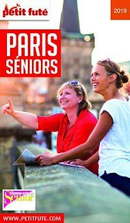 Téléchargez le livre :  PARIS SENIORS 2019 Petit Futé