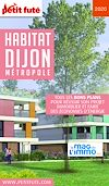Télécharger le livre :  HABITAT DIJON 2020 Petit Futé