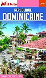 Téléchargez le livre :  RÉPUBLIQUE DOMINICAINE 2020 Petit Futé