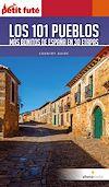 Télécharger le livre :  Los 101 pueblos ma´s bonitos de Espan~a 2019/2020 Petit Futé