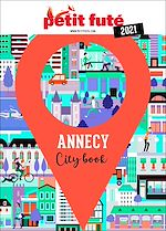 Téléchargez le livre :  ANNECY 2021 Petit Futé