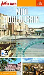 Téléchargez le livre :  MIDI TOULOUSAIN 2021/2022 Petit Futé