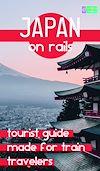 Télécharger le livre :  JAPAN ON RAILS 2020/2021 Petit Futé
