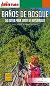 Télécharger le livre :  BAÑOS DE BOSQUE 2020/2021 Petit Futé