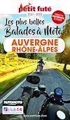 Télécharger le livre :  AUVERGNE-RHÔNE-ALPES À MOTO 2021/2022 Petit Futé