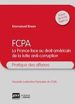 Download this eBook FCPA – La France face au droit américain de la lutte anti-corruption