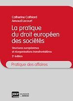 Download this eBook La pratique du droit européen des sociétés - 2e édition