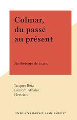 Download this eBook Colmar, du passé au présent