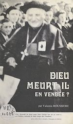 Download this eBook Dieu meurt-il en Vendée ?