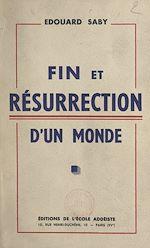 Download this eBook Fin et résurrection d'un monde