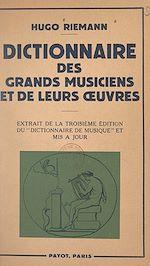 Download this eBook Dictionnaire des grands musiciens et de leurs œuvres