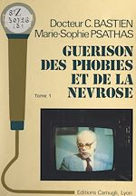 Download this eBook Guérison des phobies et de la névrose (1)