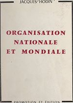 Download this eBook Organisation nationale et mondiale