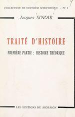 Download this eBook Traité d'histoire (1). Histoire théorique