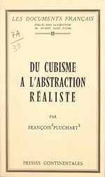 Download this eBook Du cubisme à l'abstraction réaliste