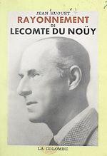 Download this eBook Rayonnement de Lecomte du Noüy