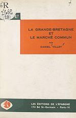 Download this eBook La Grande-Bretagne et le Marché commun