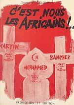 Download this eBook C'est nous les Africains !