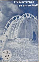 Download this eBook L'observatoire du Pic du Midi