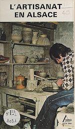 Download this eBook L'artisanat en Alsace