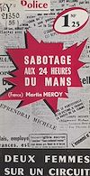 Télécharger le livre :  Sabotage aux 24 Heures du Mans