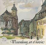 Download this eBook Wissembourg, art et histoire